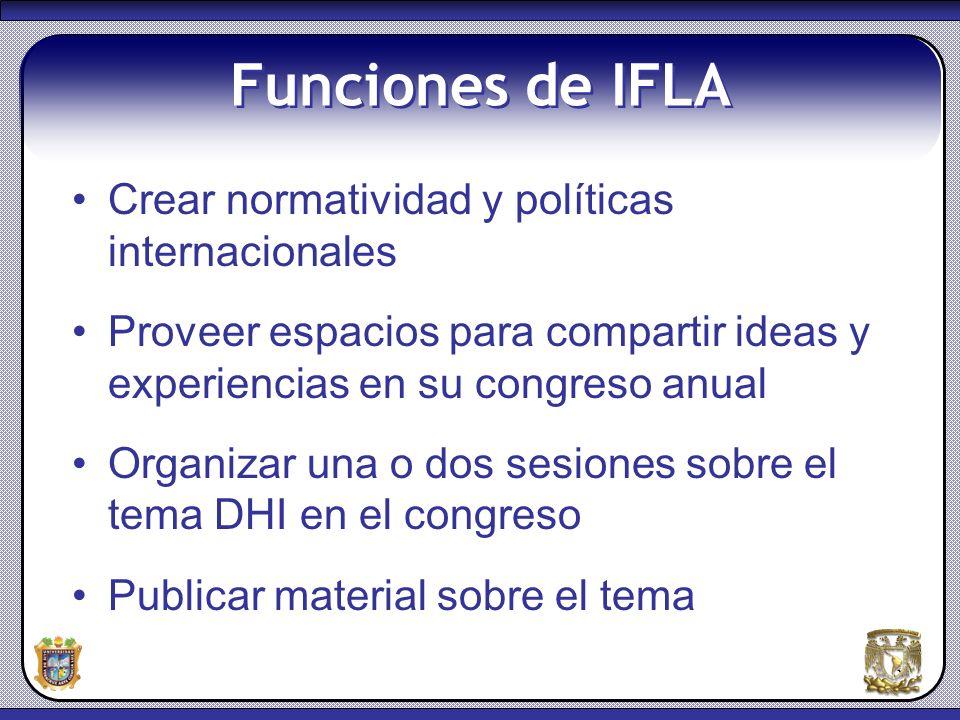 Funciones de IFLA Crear normatividad y políticas internacionales