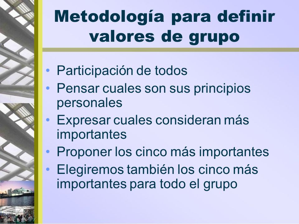 Metodología para definir valores de grupo