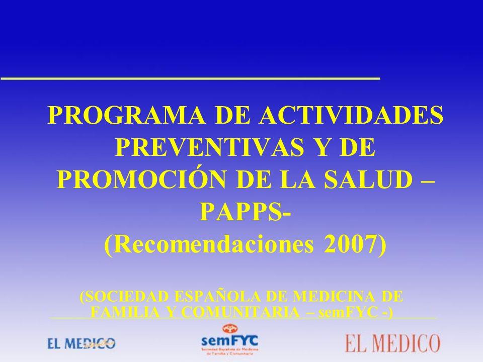 (SOCIEDAD ESPAÑOLA DE MEDICINA DE FAMILIA Y COMUNITARIA – semFYC -)
