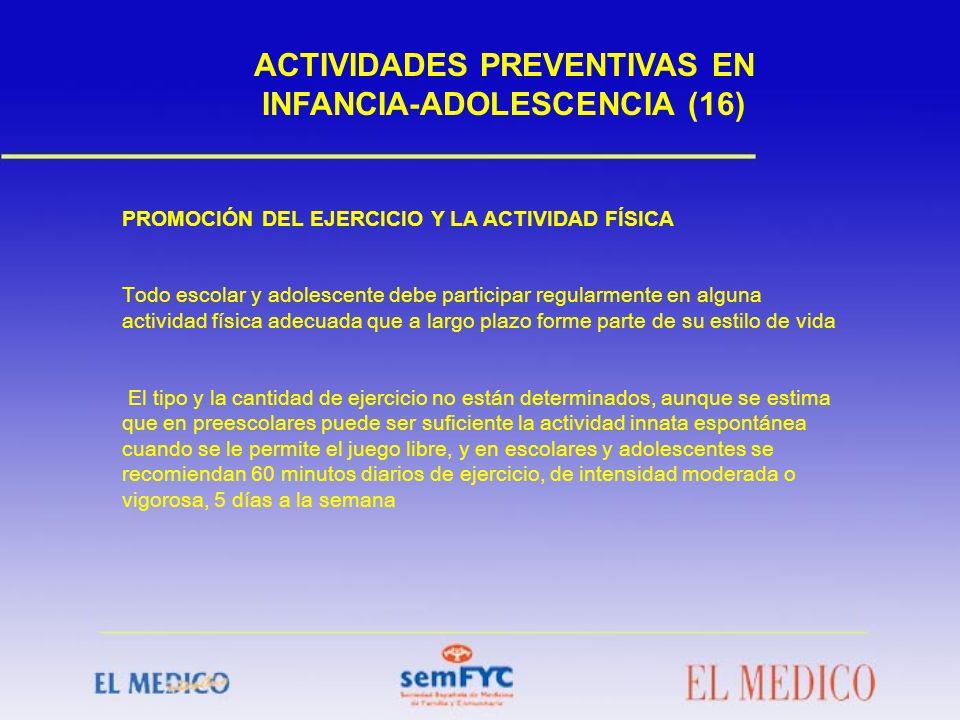 ACTIVIDADES PREVENTIVAS EN INFANCIA-ADOLESCENCIA (16)