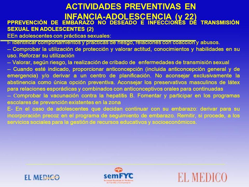 ACTIVIDADES PREVENTIVAS EN INFANCIA-ADOLESCENCIA (y 22)