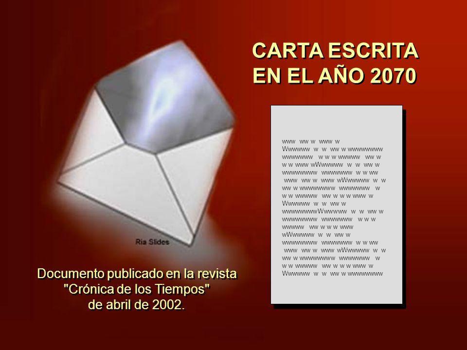 CARTA ESCRITA EN EL AÑO 2070 www ww w www w.