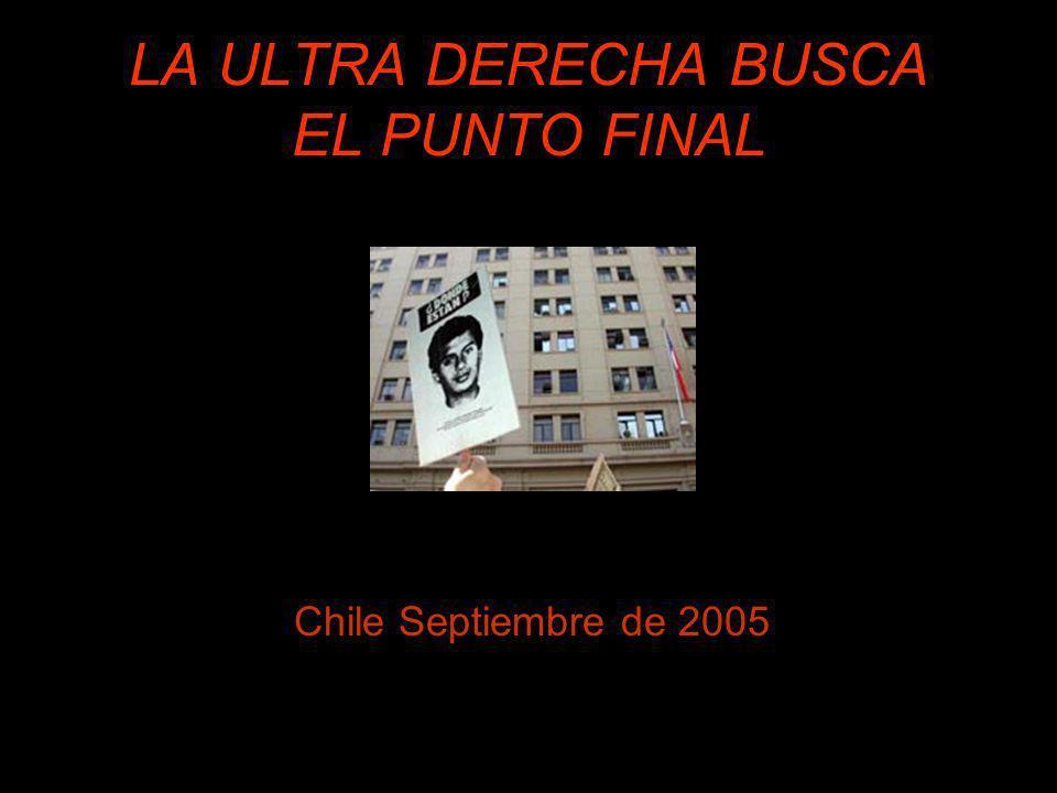 LA ULTRA DERECHA BUSCA EL PUNTO FINAL