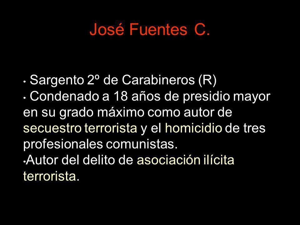 José Fuentes C. Sargento 2º de Carabineros (R)