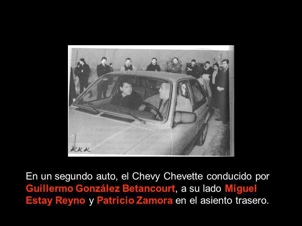 En un segundo auto, el Chevy Chevette conducido por Guillermo González Betancourt, a su lado Miguel Estay Reyno y Patricio Zamora en el asiento trasero.