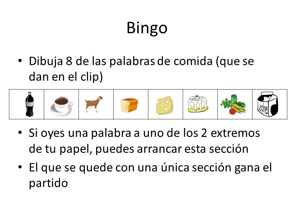 Bingo Dibuja 8 de las palabras de comida (que se dan en el clip)