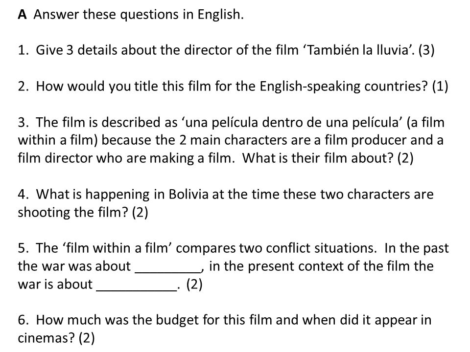 A Answer these questions in English. 1