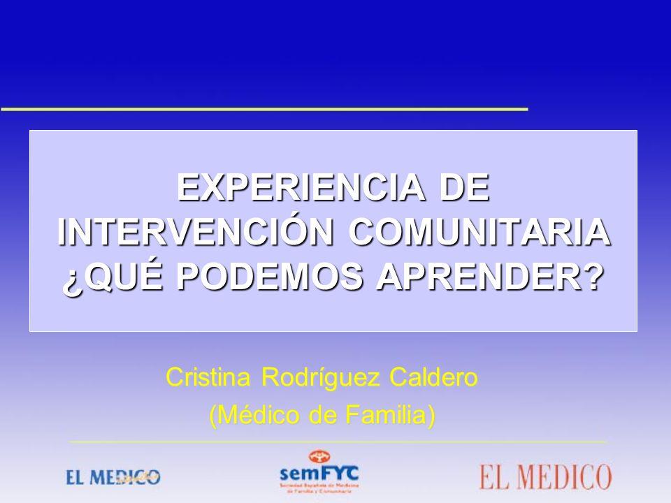 EXPERIENCIA DE INTERVENCIÓN COMUNITARIA ¿QUÉ PODEMOS APRENDER