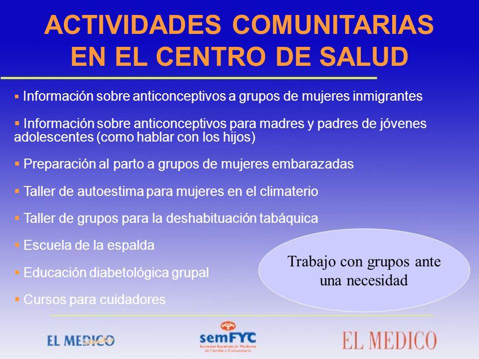 ACTIVIDADES COMUNITARIAS EN EL CENTRO DE SALUD