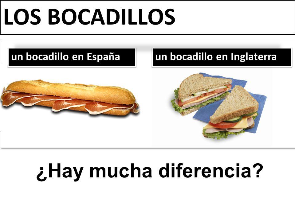 LOS BOCADILLOS ¿Hay mucha diferencia un bocadillo en España