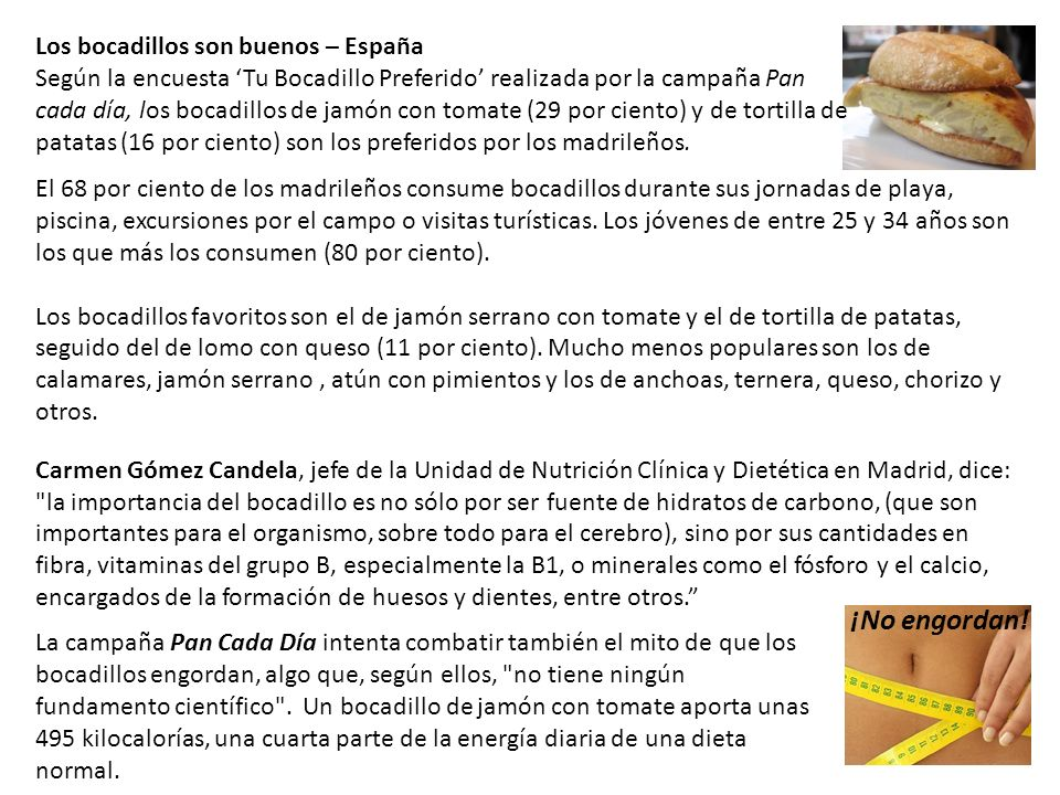 ¡No engordan! Los bocadillos son buenos – España