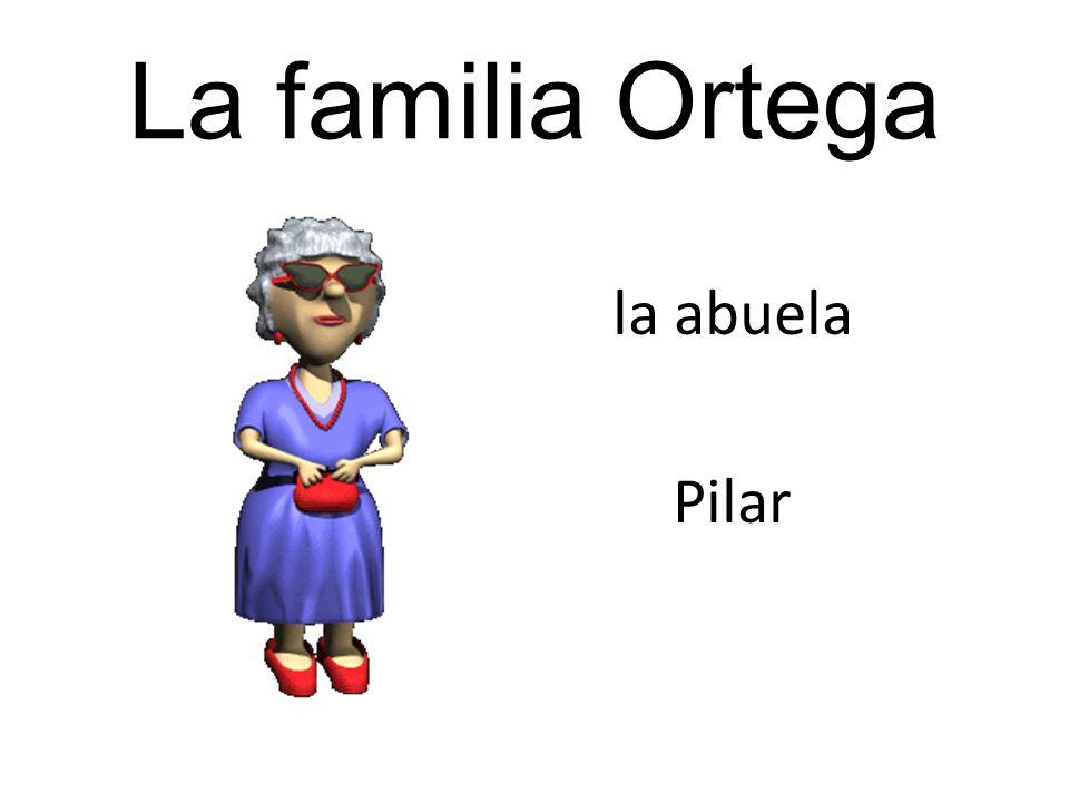 La familia Ortega la abuela Pilar