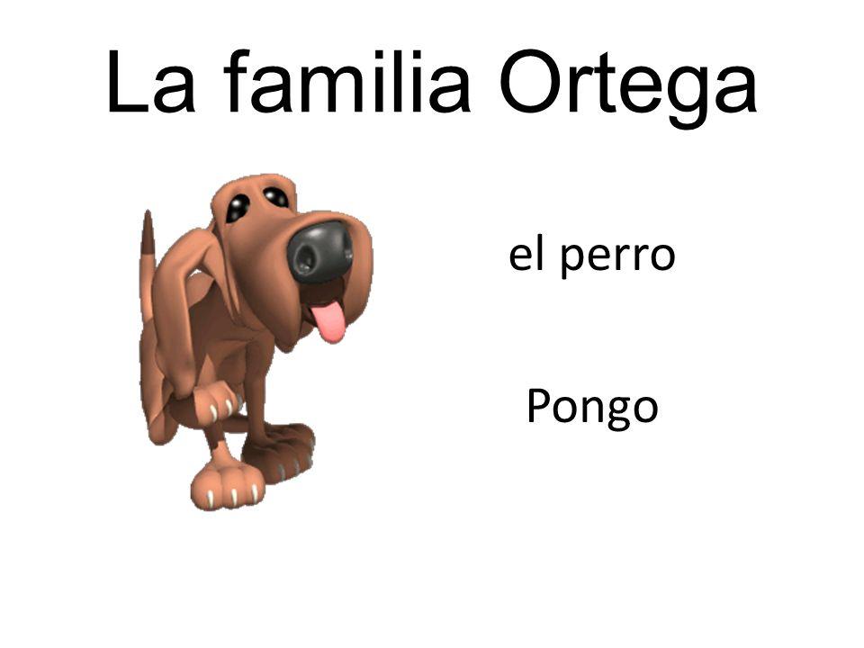 La familia Ortega el perro Pongo