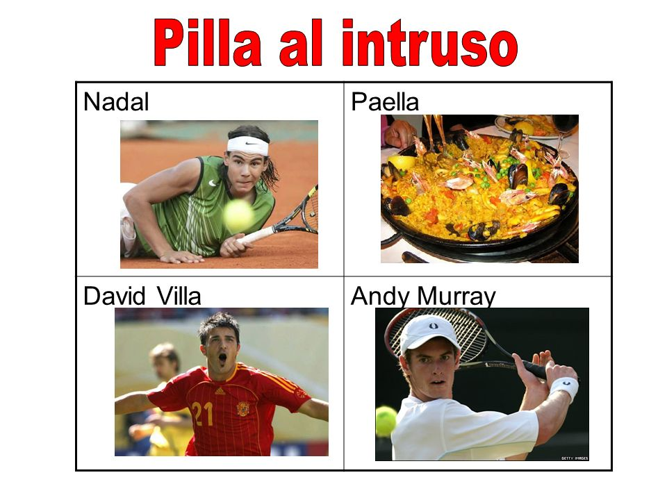 Pilla al intruso Nadal Paella David Villa Andy Murray