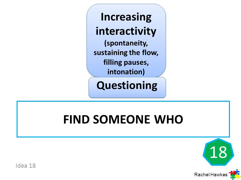Increasing interactivity (spontaneity, sustaining the flow, filling pauses, intonation)