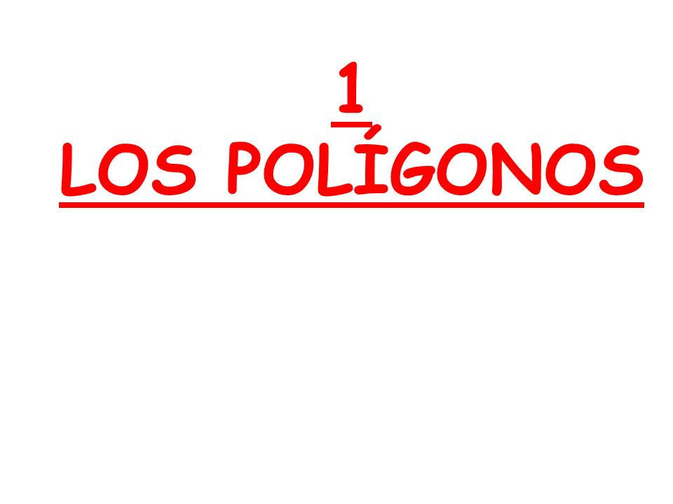 1 LOS POLÍGONOS