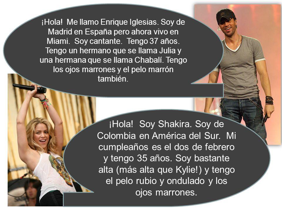 ¡Hola. Me llamo Enrique Iglesias