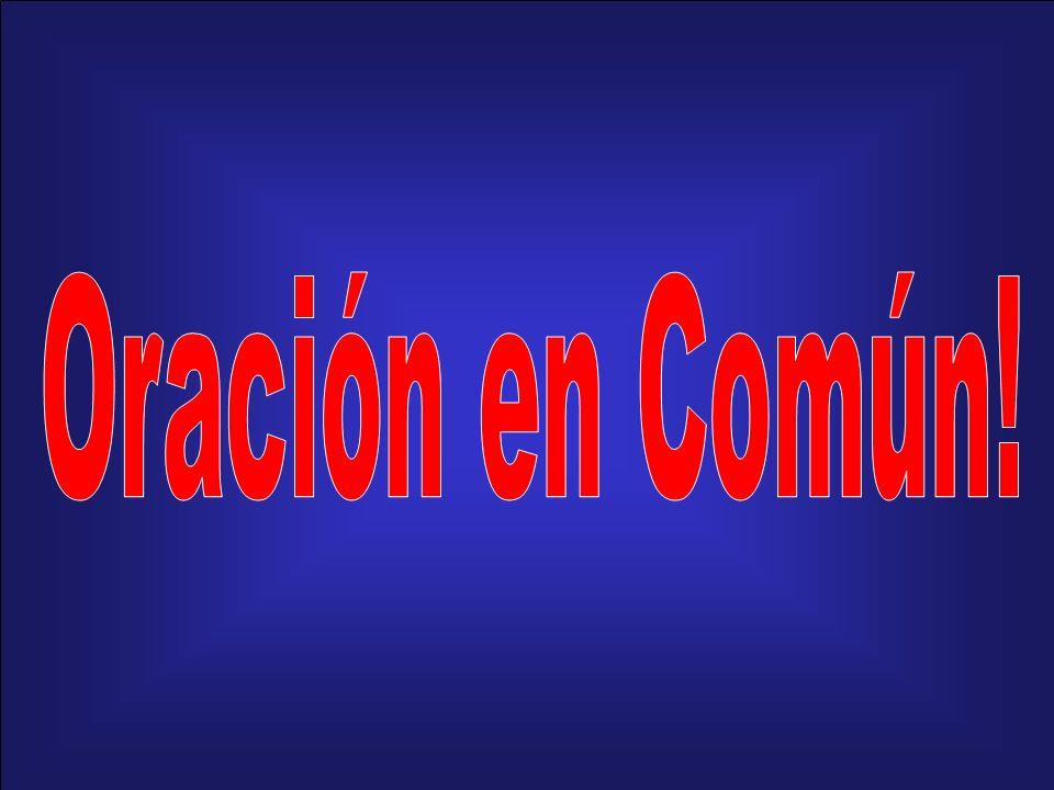 Oración en Común!