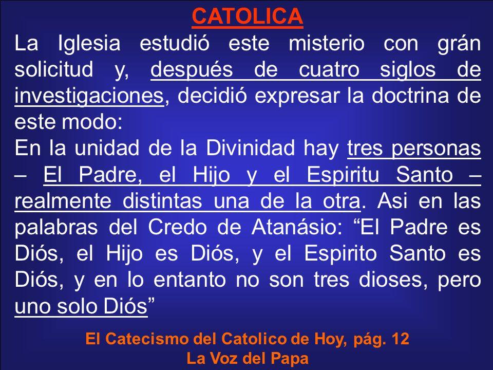 El Catecismo del Catolico de Hoy, pág. 12