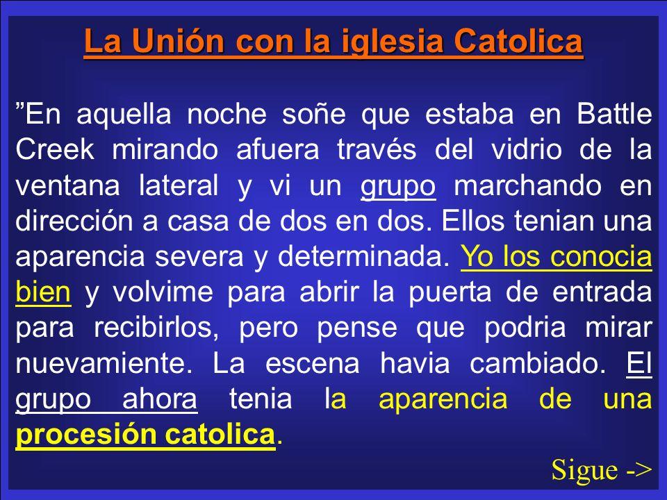 La Unión con la iglesia Catolica