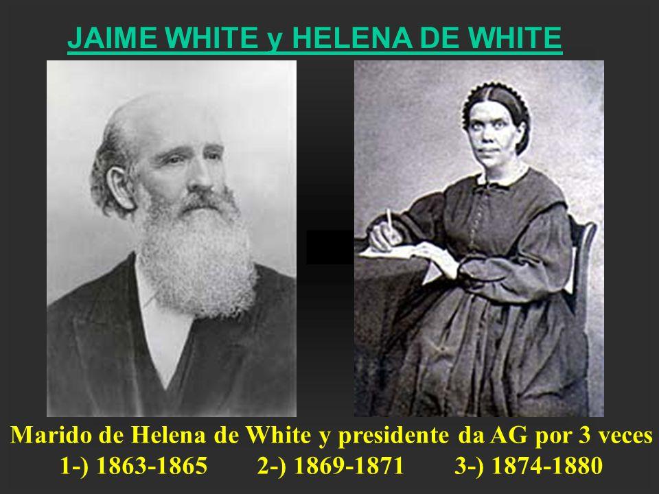 Marido de Helena de White y presidente da AG por 3 veces