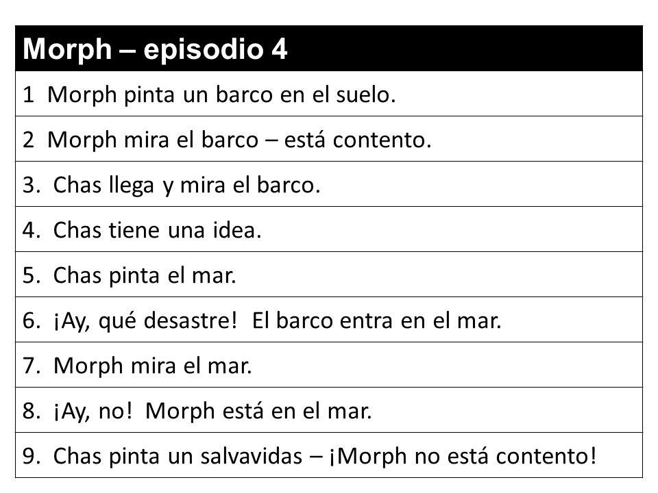 Morph – episodio 4 1 Morph pinta un barco en el suelo.