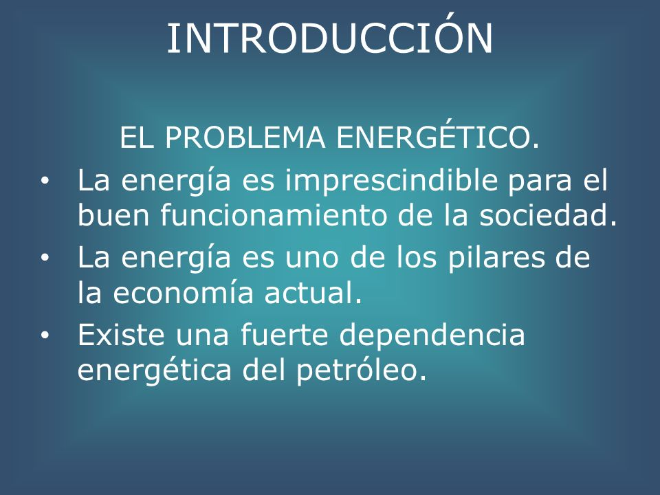 EL PROBLEMA ENERGÉTICO.