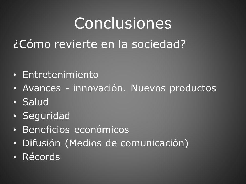 Conclusiones ¿Cómo revierte en la sociedad Entretenimiento