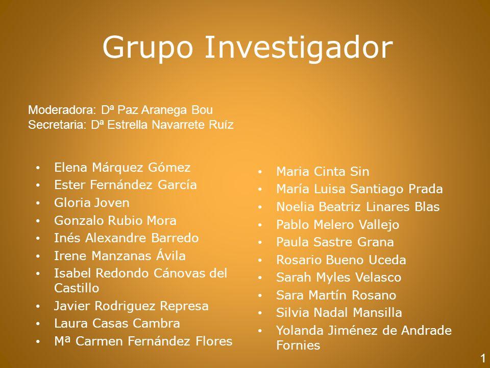 Grupo Investigador Moderadora: Dª Paz Aranega Bou