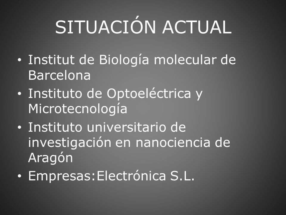 SITUACIÓN ACTUAL Institut de Biología molecular de Barcelona
