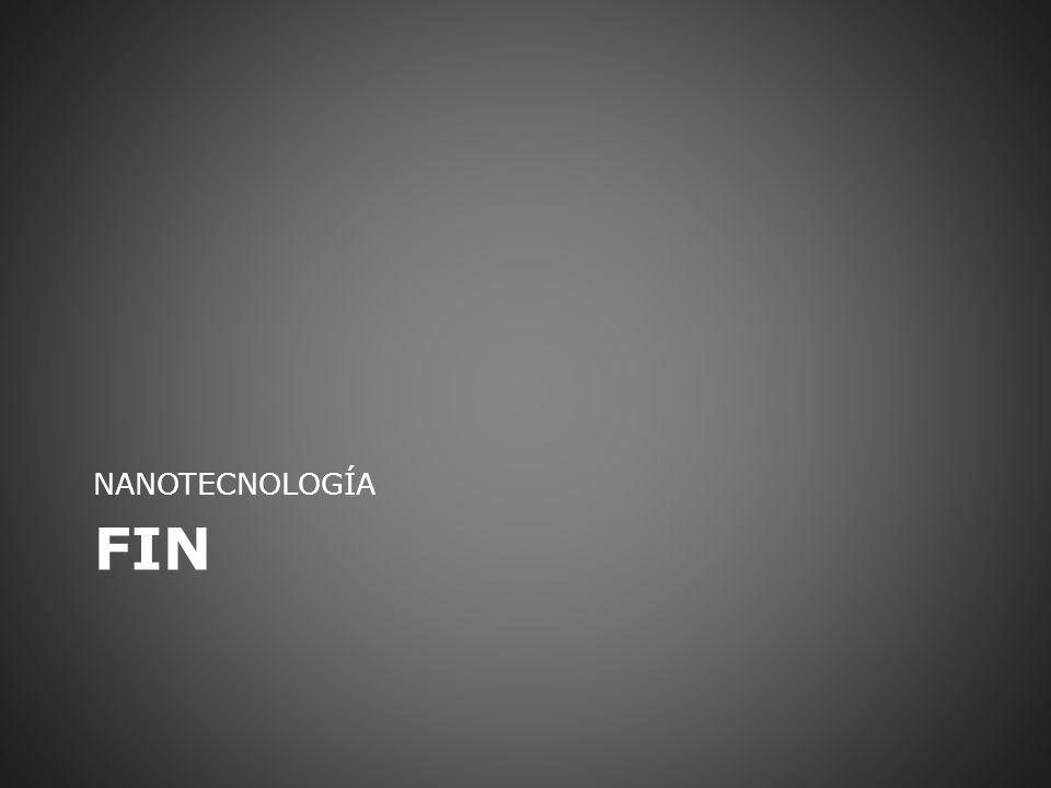 NANOTECNOLOGÍA FIN
