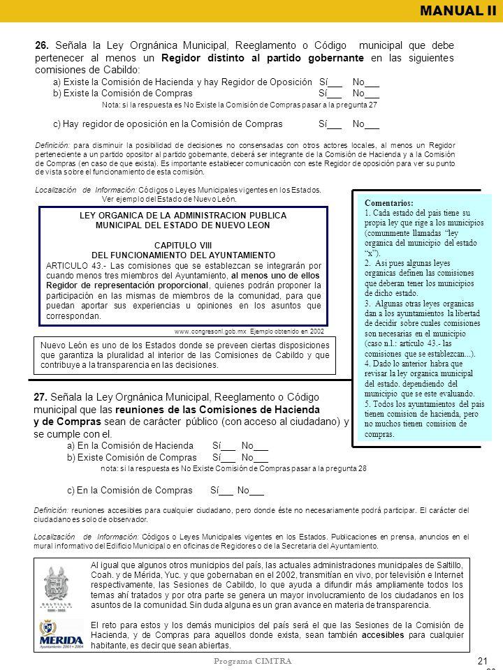 27. Señala la Ley Orgnánica Municipal, Reeglamento o Código