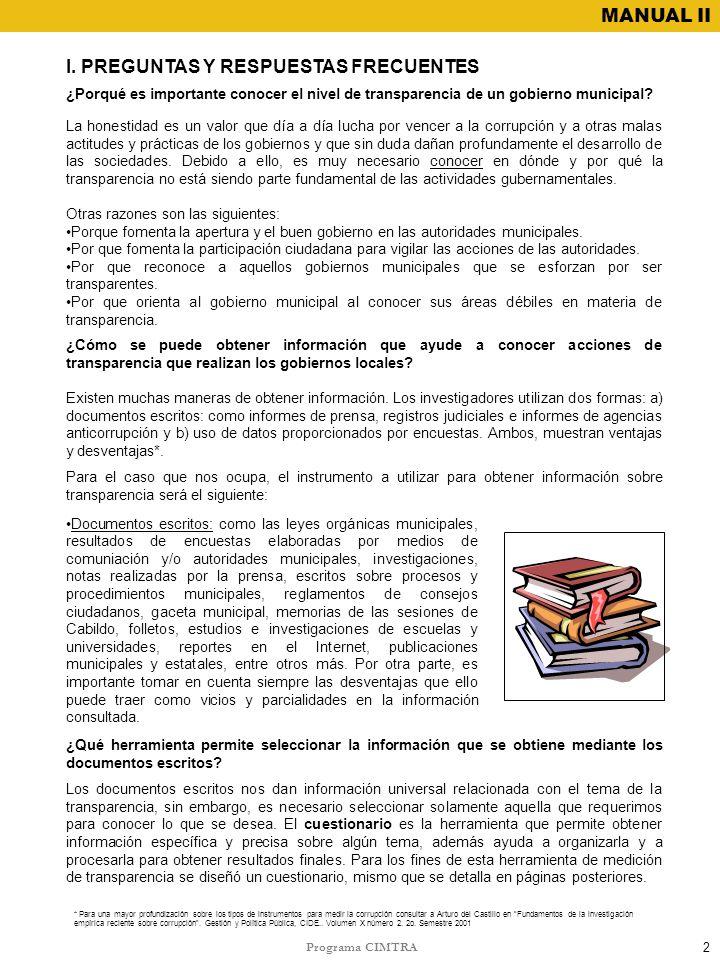 I. PREGUNTAS Y RESPUESTAS FRECUENTES