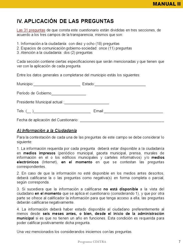 IV. APLICACIÓN DE LAS PREGUNTAS