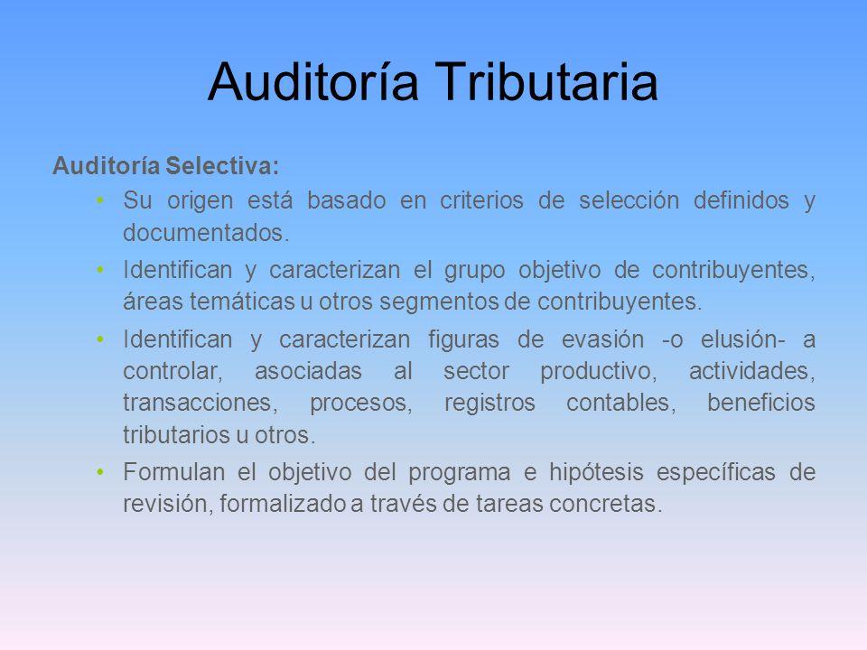Auditoría Tributaria Auditoría Selectiva: