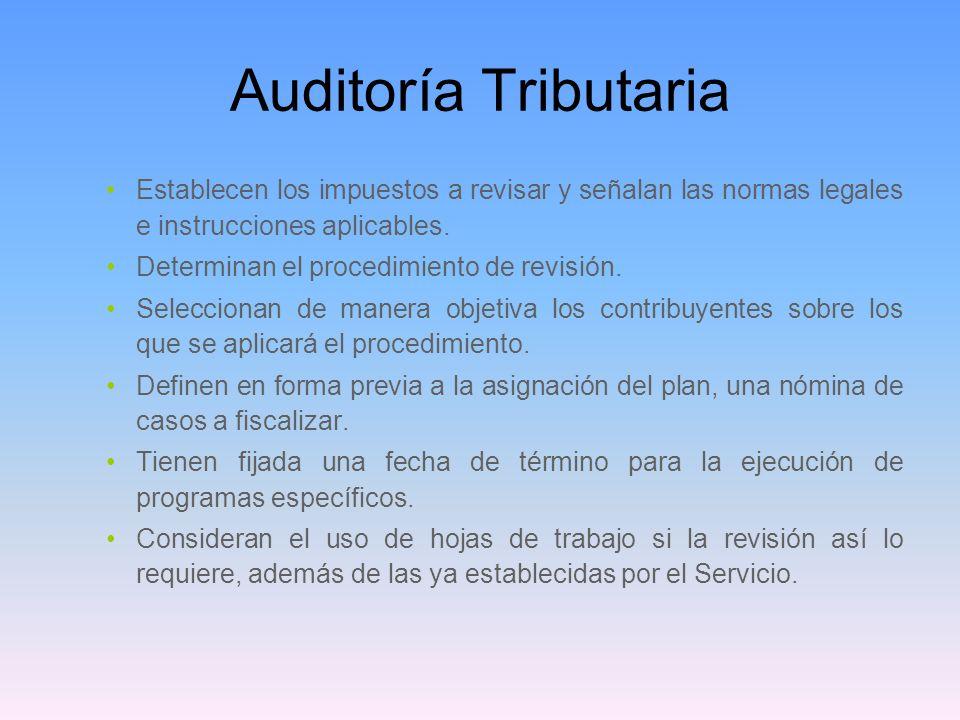 Auditoría TributariaEstablecen los impuestos a revisar y señalan las normas legales e instrucciones aplicables.
