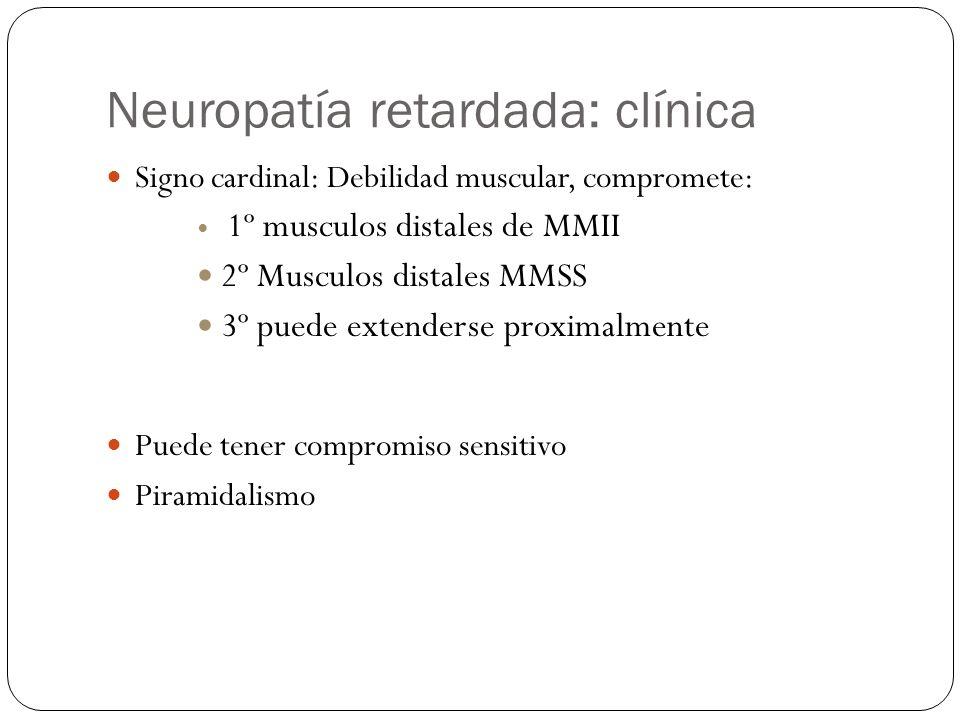 Neuropatía retardada: clínica