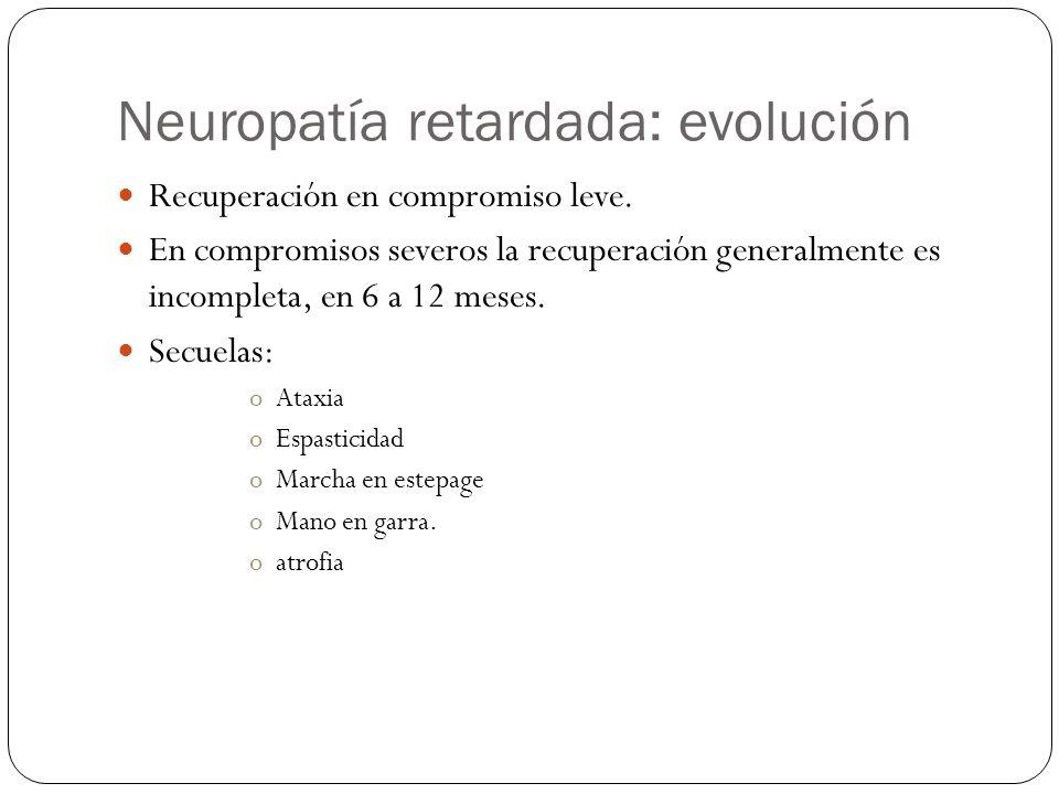 Neuropatía retardada: evolución