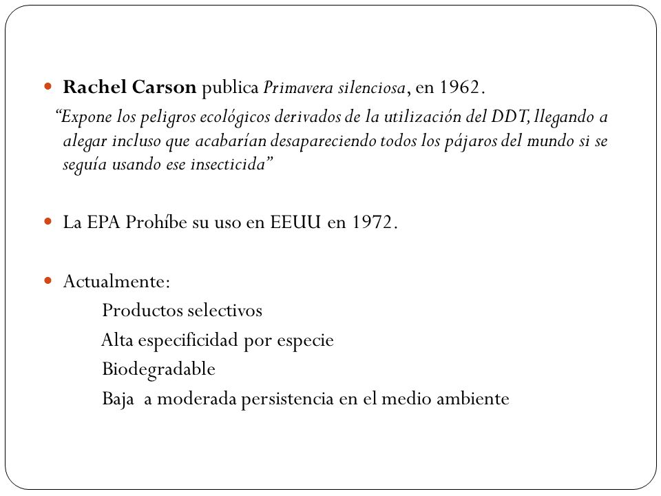 Rachel Carson publica Primavera silenciosa, en 1962.