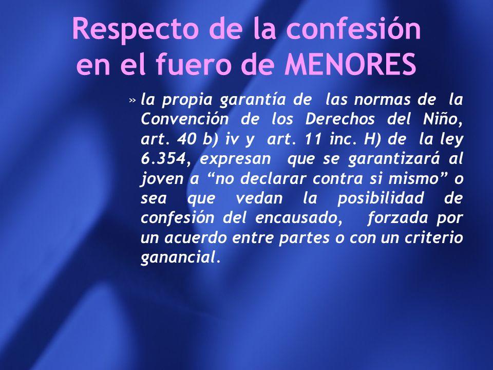 Respecto de la confesión en el fuero de MENORES