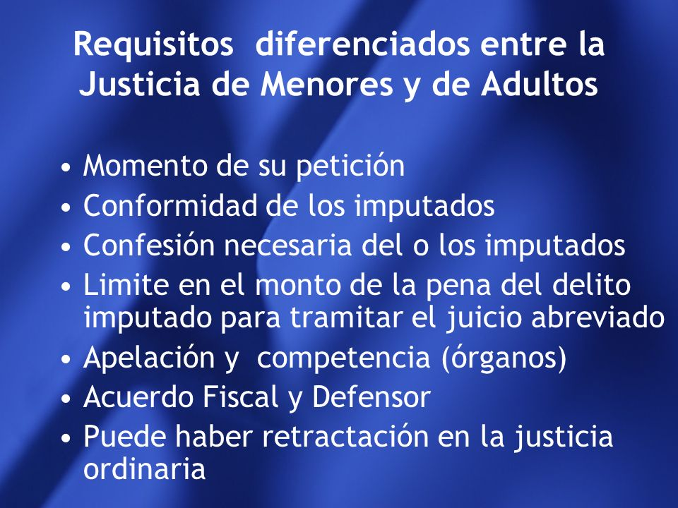 Requisitos diferenciados entre la Justicia de Menores y de Adultos