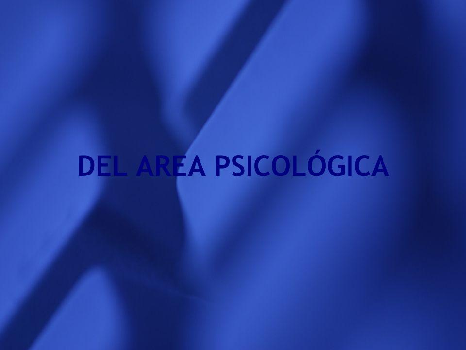 DEL AREA PSICOLÓGICA