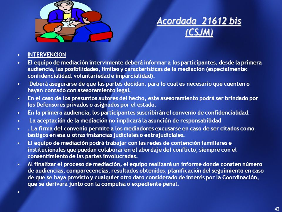 Acordada bis (CSJM) INTERVENCION