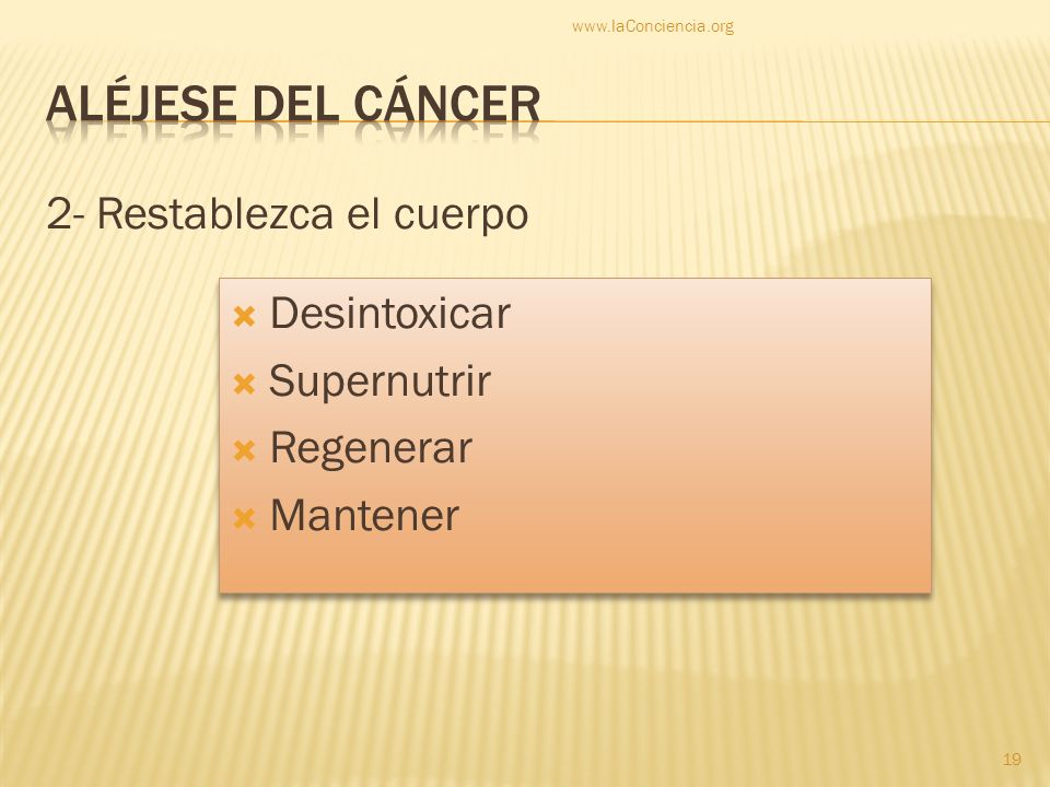 Aléjese del cáncer 2- Restablezca el cuerpo Desintoxicar Supernutrir