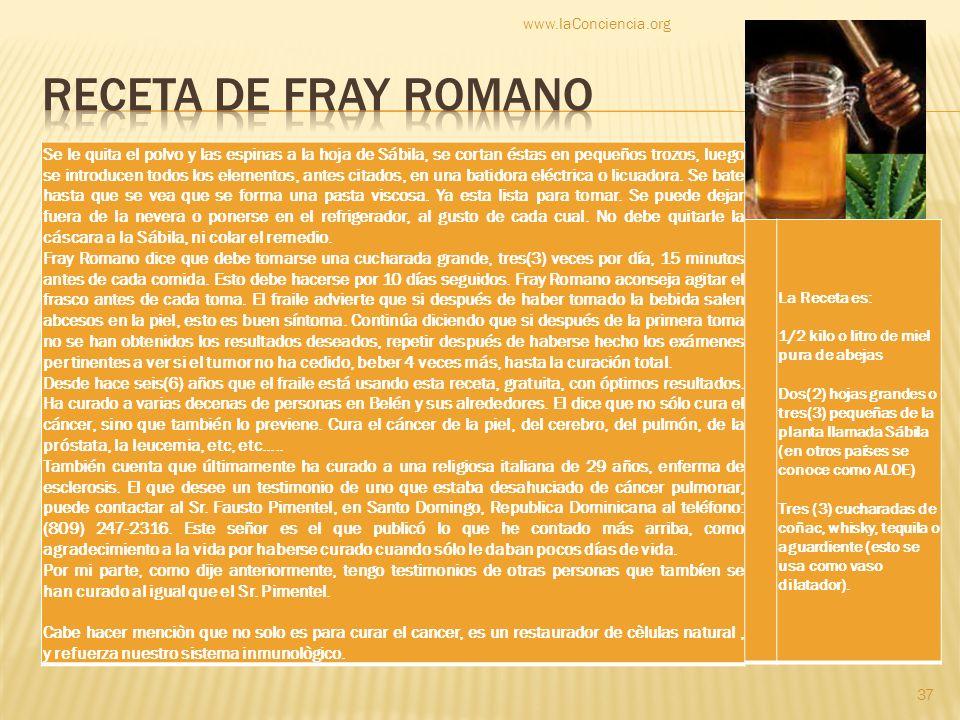www.laConciencia.org Receta de fray Romano.