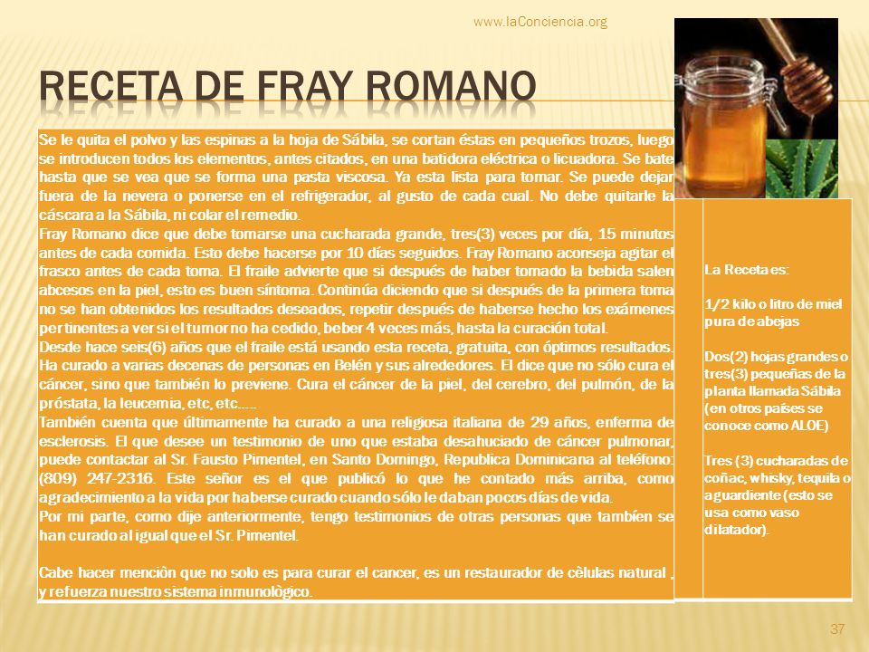 www.laConciencia.orgReceta de fray Romano.
