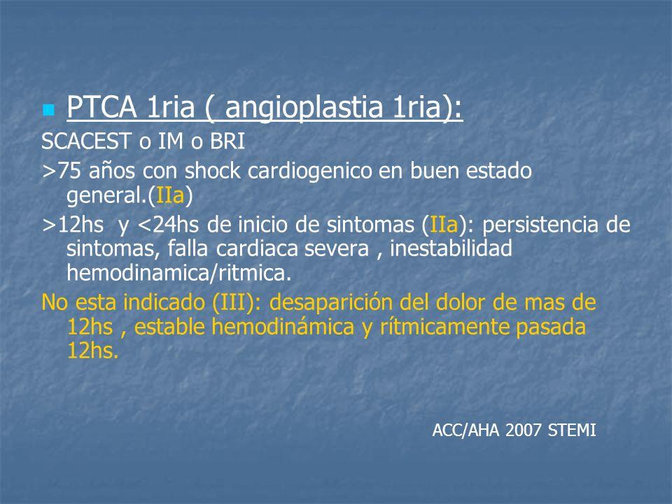 PTCA 1ria ( angioplastia 1ria):