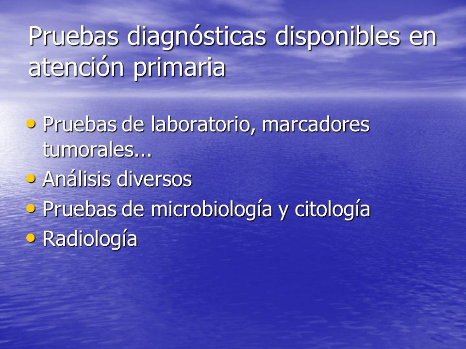 Pruebas diagnósticas disponibles en atención primaria