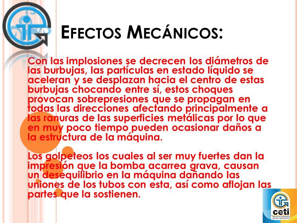 Efectos Mecánicos: