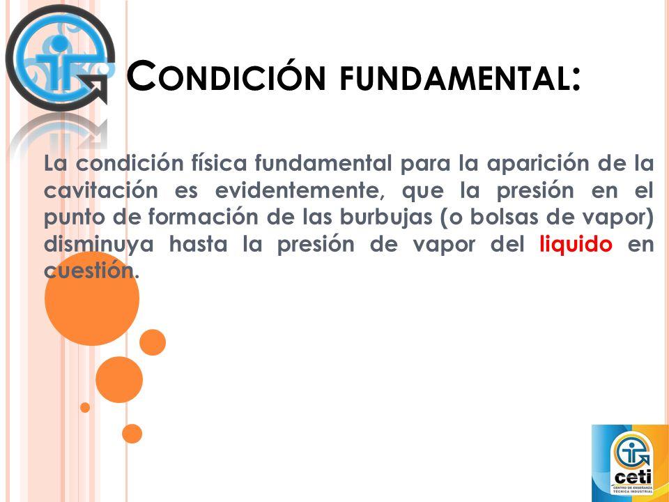 Condición fundamental: